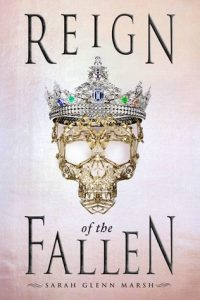 International Blog Tour: Reign of the Fallen and Song of the Dead by Sarah Glenn Marsh
